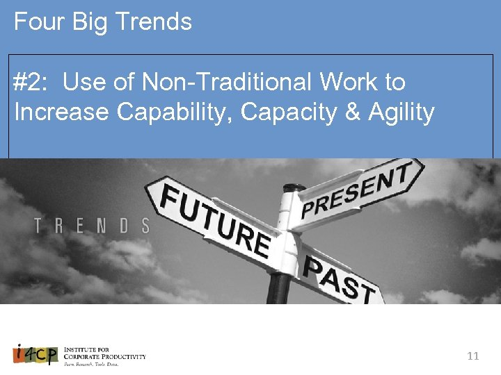 Four Big Trends #2: Use of Non-Traditional Work to Increase Capability, Capacity & Agility