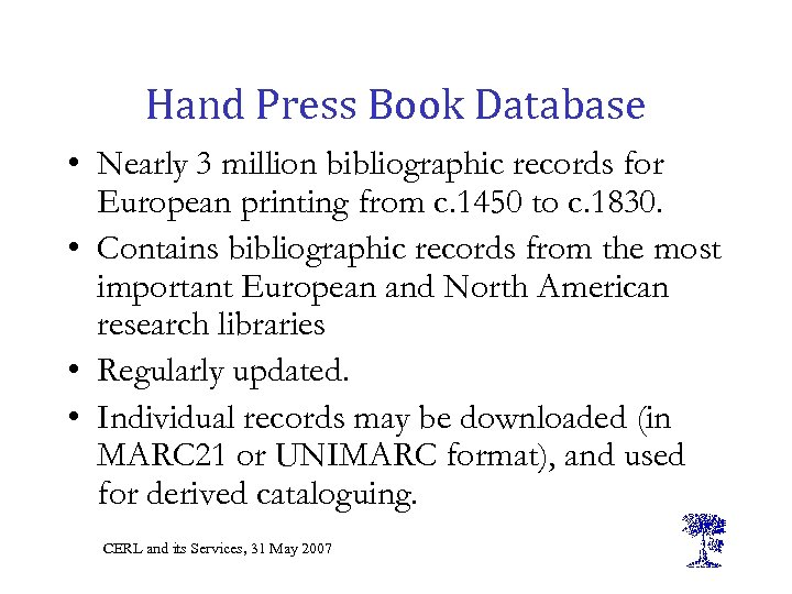 Hand Press Book Database • Nearly 3 million bibliographic records for European printing from