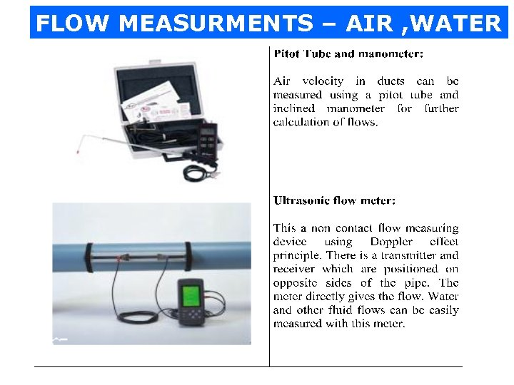 FLOW MEASURMENTS – AIR , WATER