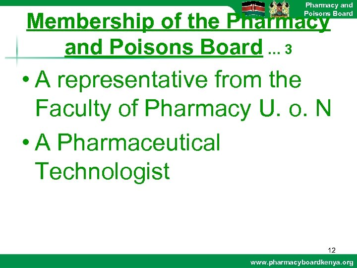 Pharmacy and Poisons Board Membership of the Pharmacy and Poisons Board … 3 •