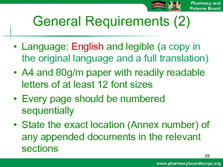 Pharmacy and Poisons Board General Requirements (2) • Language: English and legible (a copy