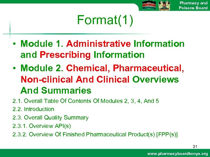 Pharmacy and Poisons Board Format(1) • Module 1. Administrative Information and Prescribing Information •