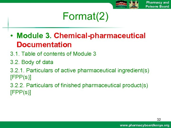 Pharmacy and Poisons Board Format(2) • Module 3. Chemical-pharmaceutical Documentation 3. 1. Table of