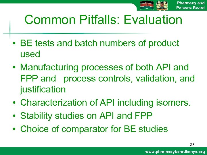 Pharmacy and Poisons Board Common Pitfalls: Evaluation • BE tests and batch numbers of