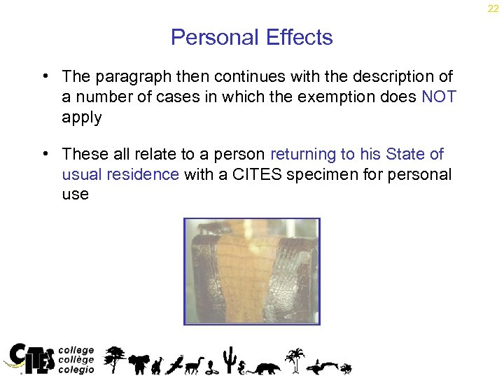 22 Personal Effects • The paragraph then continues with the description of a number
