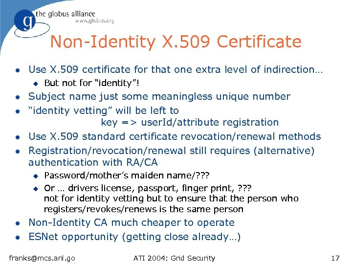Non-Identity X. 509 Certificate l Use X. 509 certificate for that one extra level