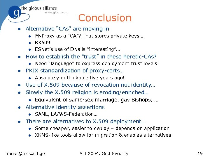 "Conclusion l Alternative ""CAs"" are moving in u u u l How to establish"