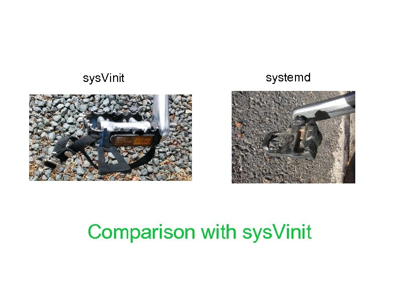 sys. Vinit systemd Comparison with sys. Vinit