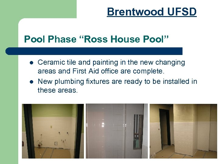 "Brentwood UFSD Pool Phase ""Ross House Pool"" l l Ceramic tile and painting in"