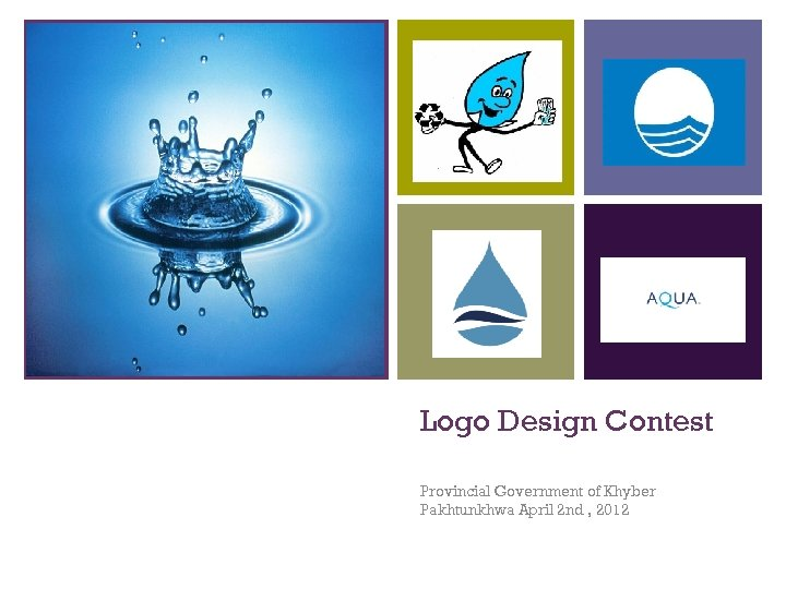 + Logo Design Contest Provincial Government of Khyber Pakhtunkhwa April 2 nd , 2012