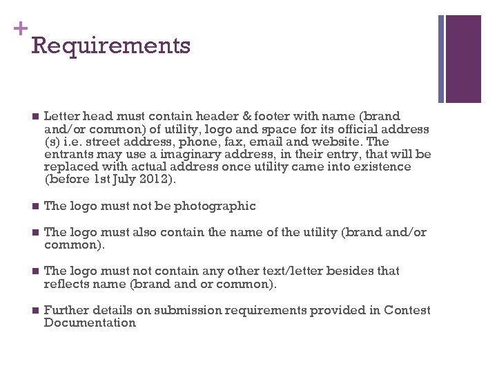 + Requirements n Letter head must contain header & footer with name (brand and/or