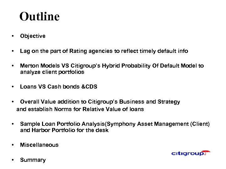 Outline • Objective • Lag on the part of Rating agencies to reflect timely