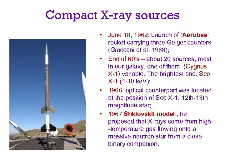 Compact X-ray sources • June 18, 1962: Launch of 'Aerobee' rocket carrying three Geiger