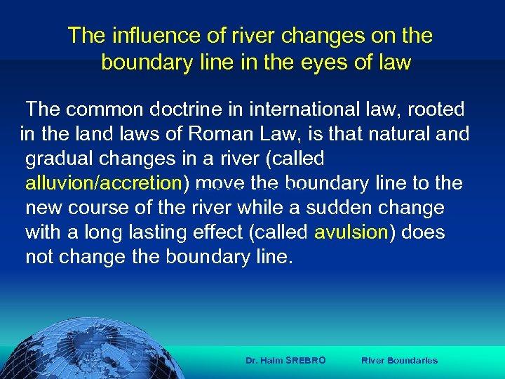 הכנס השנתי של האגודה הגאוגרפית הישראלית 2006 81 דצמבר The influence of river
