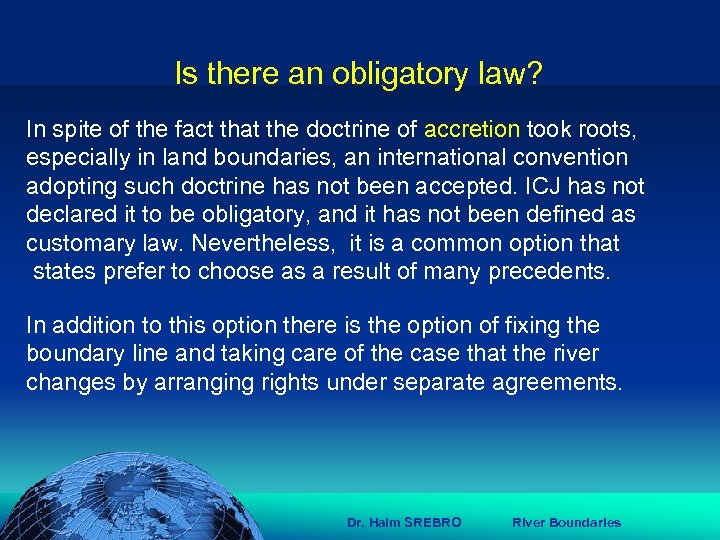 הכנס השנתי של האגודה הגאוגרפית הישראלית 2006 81 דצמבר Is there an obligatory