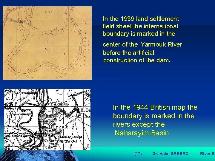 הכנס השנתי של האגודה הגאוגרפית הישראלית 2006 81 דצמבר In the 1939 land