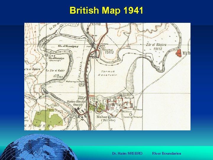 הכנס השנתי של האגודה הגאוגרפית הישראלית 2006 81 דצמבר British Map 1941 www.