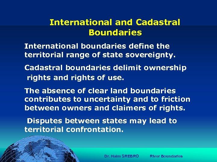 הכנס השנתי של האגודה הגאוגרפית הישראלית 2006 81 דצמבר International and Cadastral Boundaries