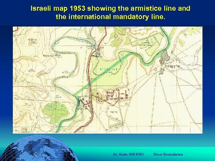 הכנס השנתי של האגודה הגאוגרפית הישראלית 2006 81 דצמבר Israeli map 1953 showing