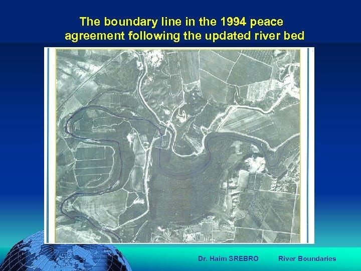 הכנס השנתי של האגודה הגאוגרפית הישראלית 2006 81 דצמבר The boundary line in