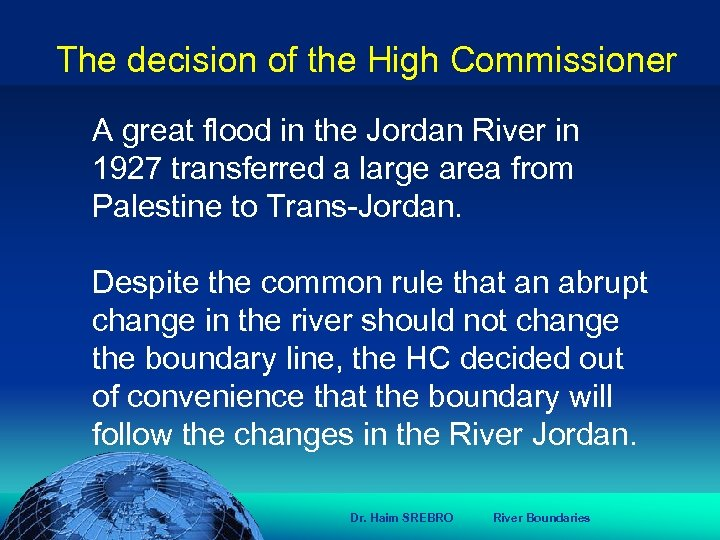 הכנס השנתי של האגודה הגאוגרפית הישראלית 2006 81 דצמבר The decision of the