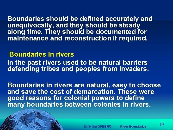 הכנס השנתי של האגודה הגאוגרפית הישראלית 2006 81 דצמבר Boundaries should be defined