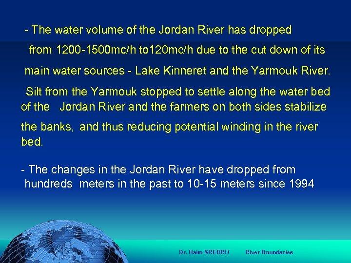 הכנס השנתי של האגודה הגאוגרפית הישראלית 2006 81 דצמבר - The water volume