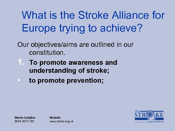 What is the Stroke Alliance for Europe trying to achieve? Our objectives/aims are outlined