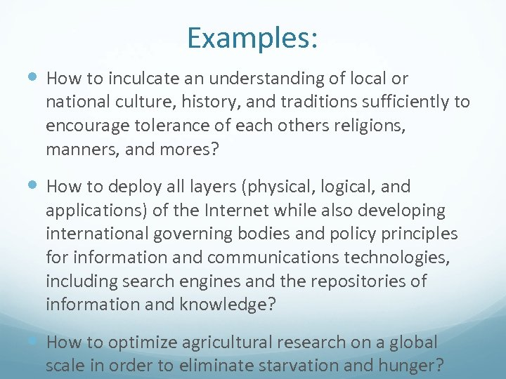 Examples: How to inculcate an understanding of local or national culture, history, and traditions
