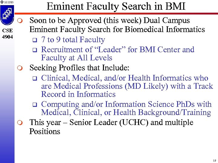 Eminent Faculty Search in BMI m CSE 4904 m m Soon to be Approved