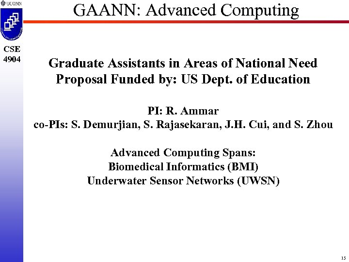 GAANN: Advanced Computing CSE 4904 Graduate Assistants in Areas of National Need Proposal Funded