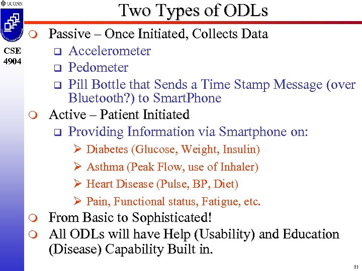 Two Types of ODLs m CSE 4904 m Passive – Once Initiated, Collects Data