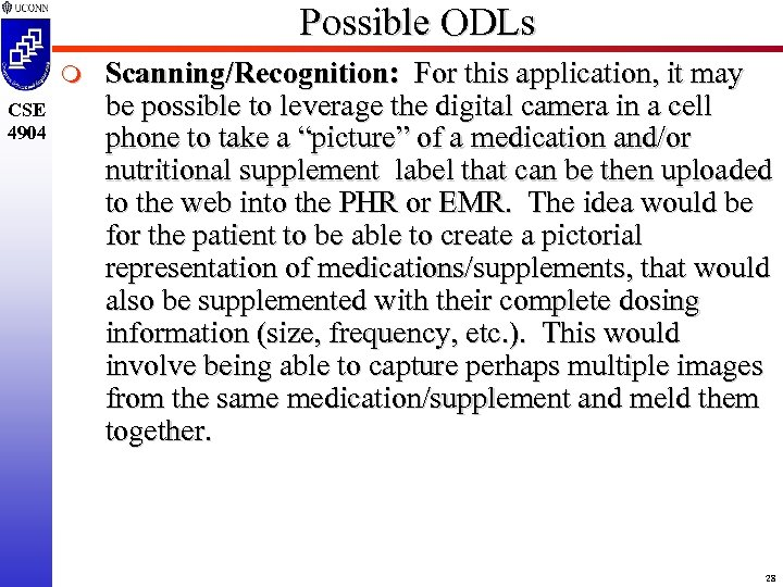 Possible ODLs m CSE 4904 Scanning/Recognition: For this application, it may be possible to