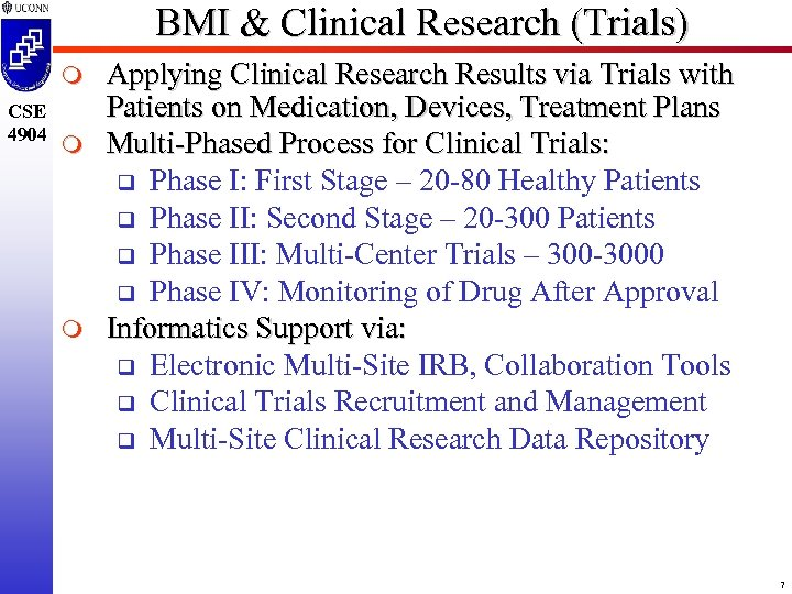 BMI & Clinical Research (Trials) m CSE 4904 m m Applying Clinical Research Results