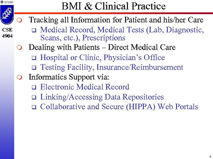 BMI & Clinical Practice m CSE 4904 m m Tracking all Information for Patient