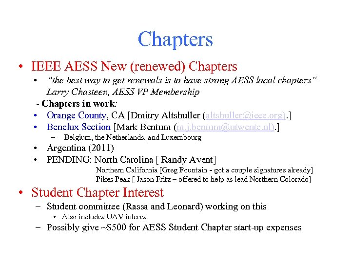 "Chapters • IEEE AESS New (renewed) Chapters • ""the best way to get renewals"