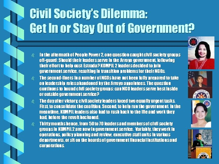 Civil Society's Dilemma: Get In or Stay Out of Government? b b In the