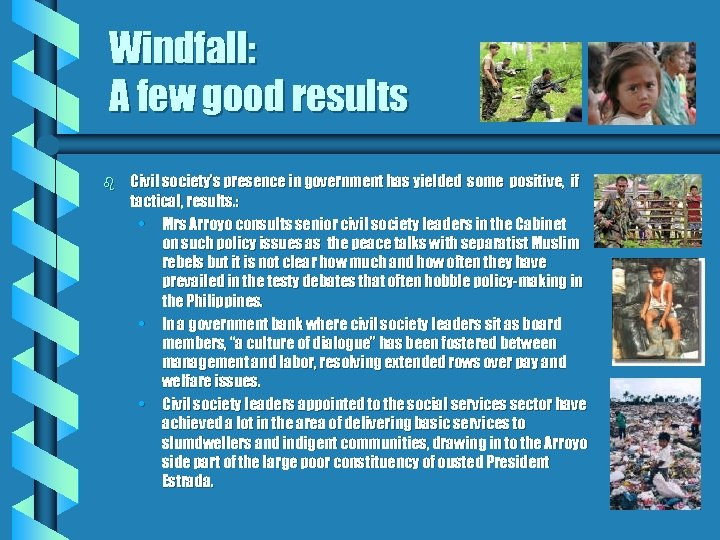 Windfall: A few good results b Civil society's presence in government has yielded some