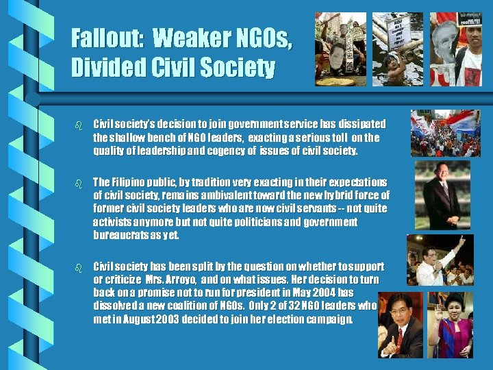 Fallout: Weaker NGOs, Divided Civil Society b Civil society's decision to join government service