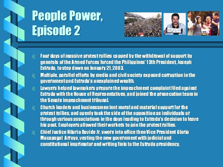 People Power, Episode 2 b b b Four days of massive protest rallies capped