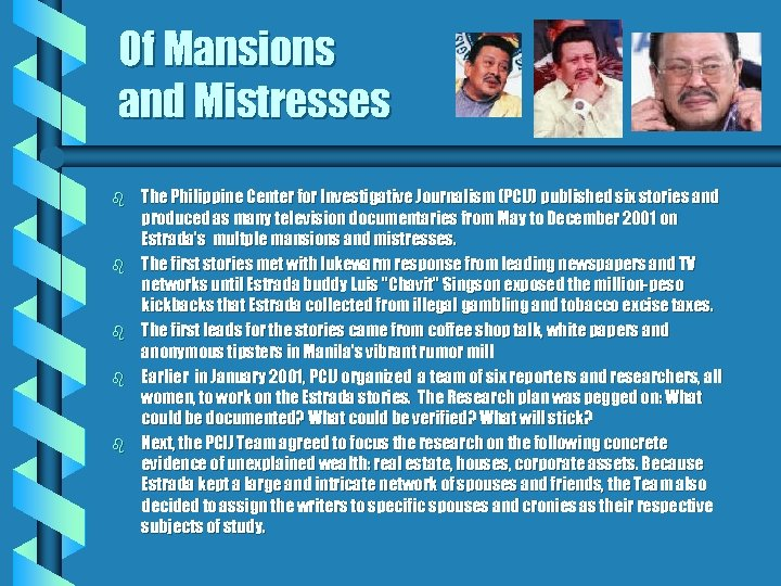 Of Mansions and Mistresses b b b The Philippine Center for Investigative Journalism (PCIJ)