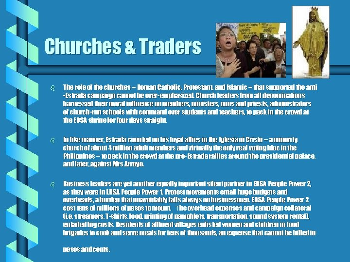 Churches & Traders b The role of the churches -- Roman Catholic, Protestant, and