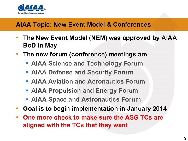 AIAA Topic: New Event Model & Conferences • The New Event Model (NEM) was