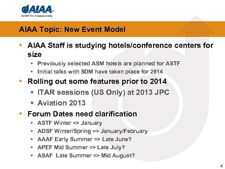 AIAA Topic: New Event Model • AIAA Staff is studying hotels/conference centers for size