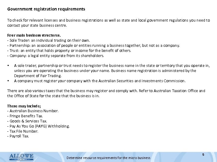 Government registration requirements To check for relevant licenses and business registrations as well as