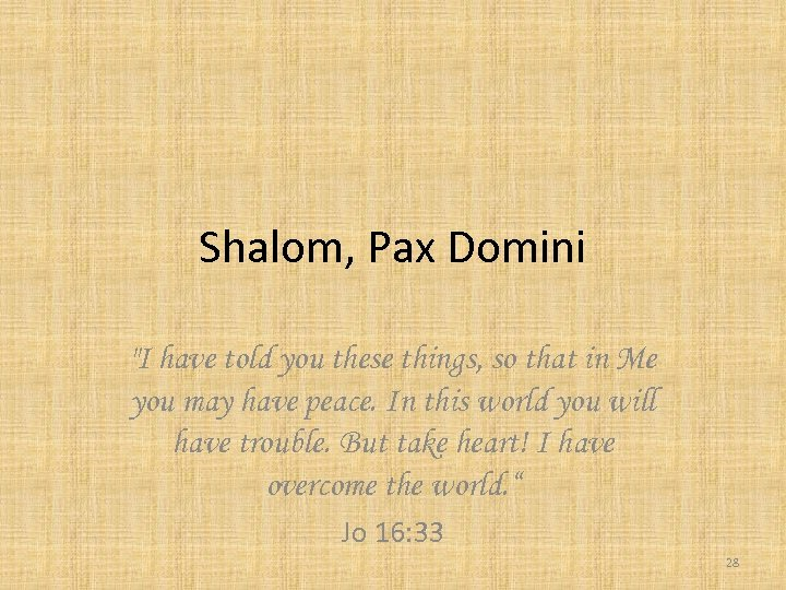 Shalom, Pax Domini