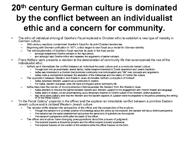 20 th century German culture is dominated by the conflict between an individualist ethic