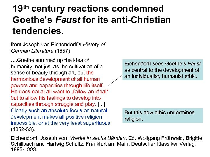 19 th century reactions condemned Goethe's Faust for its anti-Christian tendencies. from Joseph von