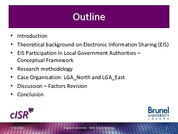 Outline • Introduction • Theoretical background on Electronic Information Sharing (EIS) • EIS Participation
