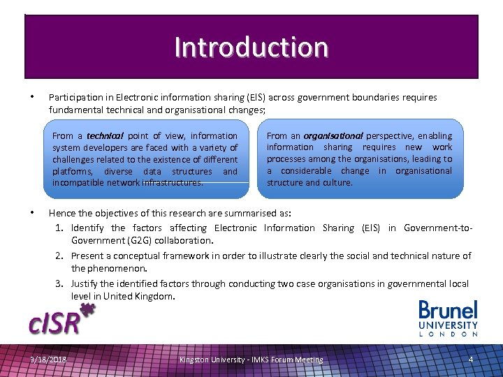 Introduction • Participation in Electronic information sharing (EIS) across government boundaries requires fundamental technical